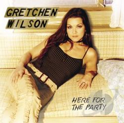 Wilson, Gretchen - Here For The Party CD Cover Art
