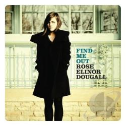 Dougall, Rose Elinor - Find Me Out LP Cover Art