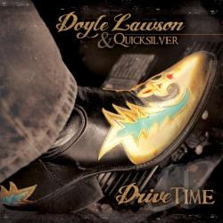 Lawson, Doyle / Lawson, Doyle & Quicksilver / Quicksilver - Drive Time CD Cover Art