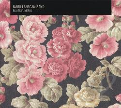 Lanegan, Mark - Blues Funeral CD Cover Art