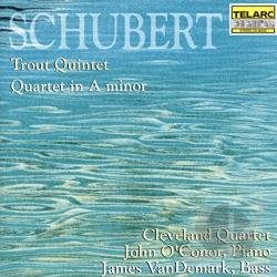 Cleveland Quart / O'Conor / Schubert / Vandermark - Franz Schubert: Piano Quintet Trout/Quartet In A Minor CD Cover Art