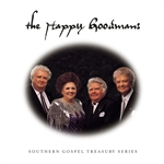Happy Goodmans - Southern Gospel Treasury Series CD Cover Art