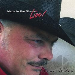Walton, Brian - Made In The Shade Live CD Cover Art