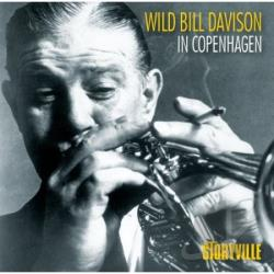 Davison, Wild Bill - In Copenhagen CD Cover Art