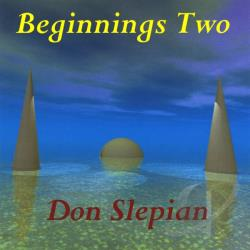 Slepian, Don - Beginnings Two CD Cover Art