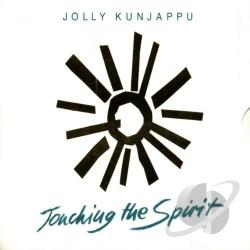 Kunjappu, Jolly - Touching the Spirit CD Cover Art