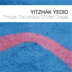 Yedid, Yitzhak - Through the Window of Marc Chagall CD Cover Art