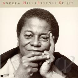 Hill, Andrew - Eternal Sprit CD Cover Art