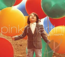 Pink Martini � Get Happy