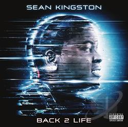 Kingston, Sean - Back 2 Life CD Cover Art