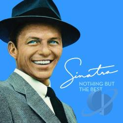 Frank Sinatra – Nothing But the Best
