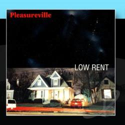 Pleasureville - Low Rent CD Cover Art