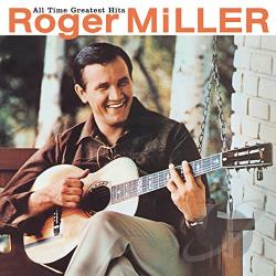 Miller, Roger - All Time Greatest Hits CD Cover Art