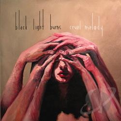 Black Light Burns - Cruel Melody CD Cover Art