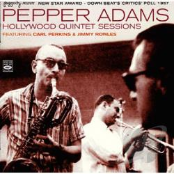 Adams, Pepper - Hollywood Quintet Sessions CD Cover Art