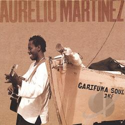 Martinez, Aurelio - Garifuna Soul CD Cover Art