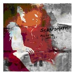 Scrapomatic - Alligator Love Cry CD Cover Art
