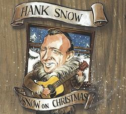 Snow, Hank - Snow on Christmas CD Cover Art
