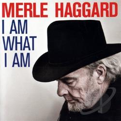 Haggard, Merle - I Am What I Am CD Cover Art