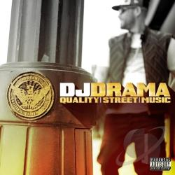 DJ Drama - Quality Street Music CD Cover Art
