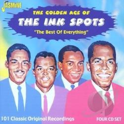 Ink Spots - Golden Age Of The Ink Spots: The Best Of Everything: 101 Classic Original Recordings. CD Cover Art