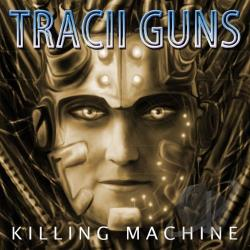 Guns, Tracii - Killing Machine CD Cover Art