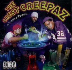 Crest Creepas - Mac Dre Presents - Tha Thizzic Room CD Cover Art