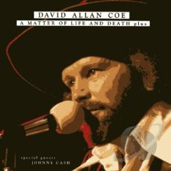 Coe, David Allan - Matter of Life and Death CD Cover Art