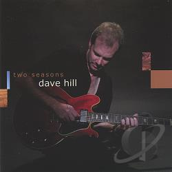 Hill, Dave - Two Seasons CD Cover Art