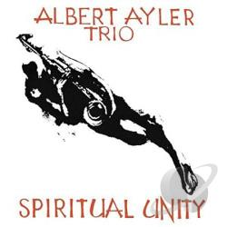 Ayler, Albert - Spiritual Unity LP Cover Art