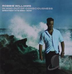 Williams, Robbie - In and Out of Consciousness: Greatest Hits 1990-2010 CD Cover Art
