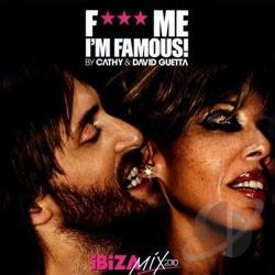 Guetta, David - F*** Me I'm Famous Ibiza Mix 2010 CD Cover Art