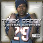 Trick Daddy - Thugs Are Us Explicit DB Cover Art