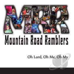 Mountain Road Ramblers - Oh Lord Oh Me Oh My CD Cover Art