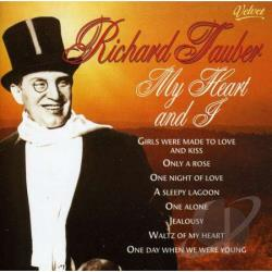 Tauber, Richard - My Heart and I CD Cover Art