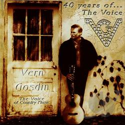 Gosdin, Vern - 40 Years of the Voice CD Cover Art