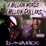 Lunasicc - Million Words, A Million Dollars CD Cover Art