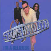 Smash Mouth - I'm A Believer (Enhanced CD Cover Art