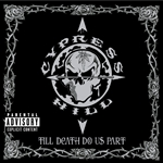 Cypress Hill - Till Death Do Us Part CD Cover Art