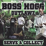 Boss Hogg Outlawz / E.S.G. - Serve & Collect CD Cover Art