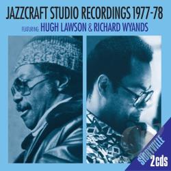 Lawson, Hugh / Wyands, Richard - Jazzcraft Studio Recordings 1977-1978 CD Cover Art
