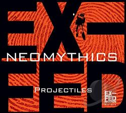 Neomythics - Projectiles CD Cover Art