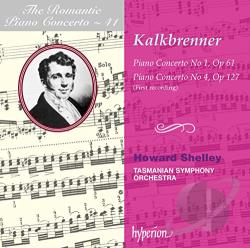 Kalkbrenner / Shelley / Tasmanian Sym Orchestra - Romantic Piano Concerto, Vol. 41: Friedrich Kalkbrenner: Piano Concertos Nos. 1 & 4 CD Cover Art