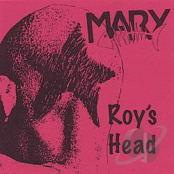 Mary - Roy's Head CD Cover Art