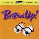 Ultra-Lounge / Bottoms Up! Volume Eighteen DB Cover Art