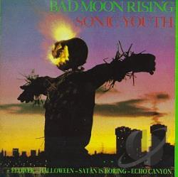 Sonic Youth - Bad Moon Rising CD Cover Art