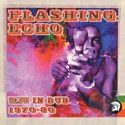 Flashing Echo: Trojan in Dub 1970-1980 CD Cover Art
