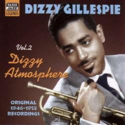 Gillespie, Dizzy - Vol. 2 - Dizzy Atmosphere CD Cover Art