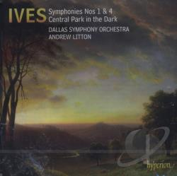 Dallas Symphony Orchestra / Ives / Litton - Symphonies Nos. 1 - 4 Cetral Park In The Dark CD Cover Art
