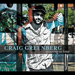 Greenberg, Craig - Spinning In Time CD Cover Art